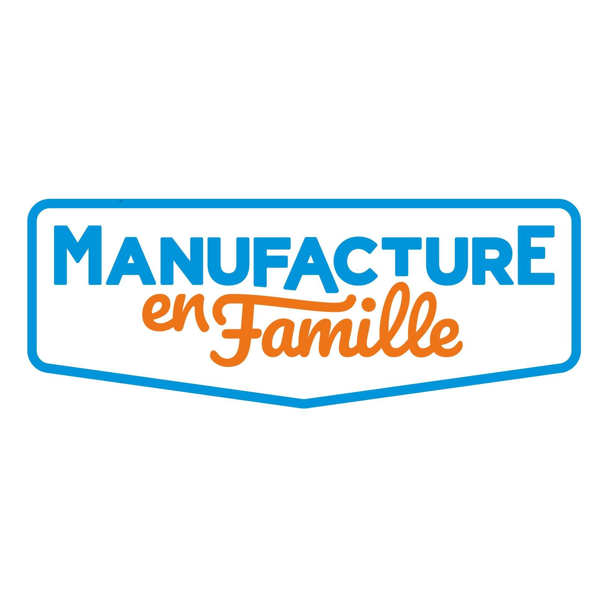 MANUFACTURE EN FAMILLE